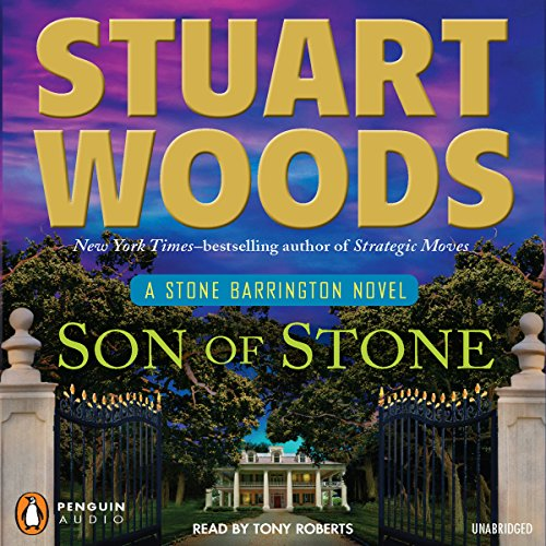 Son of Stone     Stone Barrington, Book 21              著者:                                                                                                                                 Stuart Woods                               ナレーター:                                                                                                                                 Tony Roberts                      再生時間: 8 時間  17 分     レビューはまだありません。     総合評価 0.0