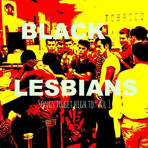 Black Lesbians -Dope Ass Short Ass Song