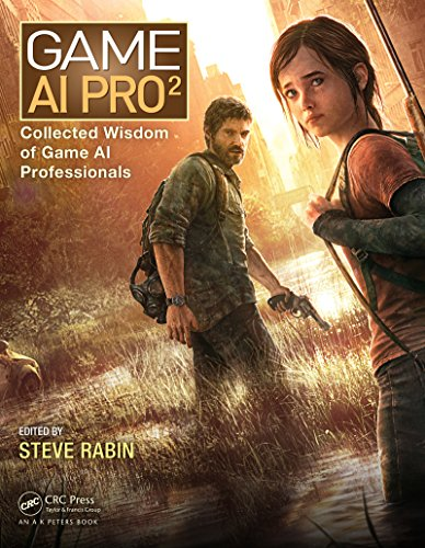 Game AI Pro 2: Collected Wisdom of Game AI Professionals (English Edition)