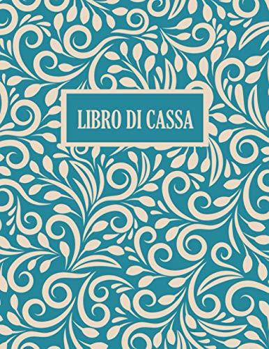 Libro di Cassa: 110 pagine, A4 | Pianificatore di budget | Registro contabilità (Budget Planner) | Diario di Entrate e Uscite