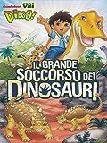 Vai Diego! - Il grande soccorso dei dinosauri [Italia] [DVD]