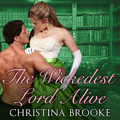 The Wickedest Lord Alive audiobook cover art