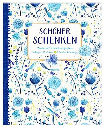 Geschenkpapier-Buch - Schöner schenken (All about blue): Zauberhafte Geschenkpapiere