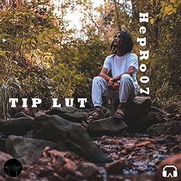 Tip Lut (feat. HepRo07)