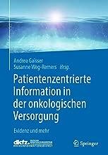 Patientenzentrierte Information in der onkologischen Versorgung: Evidenz und mehr (German Edition)