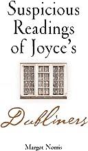 "Suspicious Readings of Joyce's ""Dubliners"""