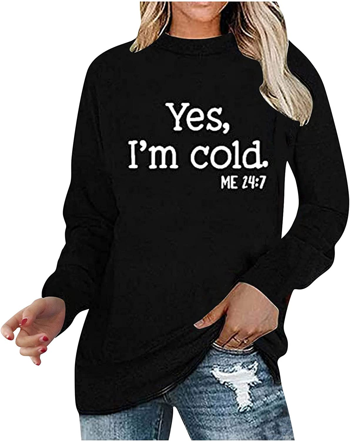 Yes I'm Cold Graphic Tee Long Sleeve Casual Cotton T-Shirt Funny Gift Blouse Tops for Women