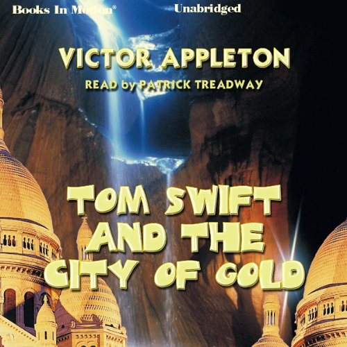 Tom Swift and the City of Gold audiobook cover art