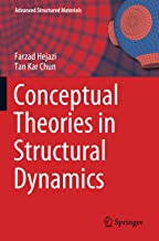 Conceptual Theories in Structural Dynamics (Advanced Structured Materials)