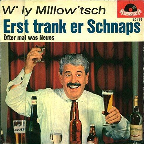 Erst trank er Schnaps / Öfter mal wa Neues / 52 176