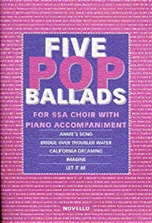 Five pop ballads: For SSA choir with piano accompaniment