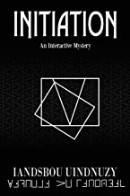 Initiation: An Interactive Mystery