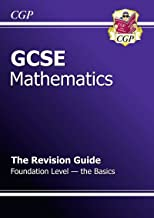 Gcse Maths Revision Guide Foundation Level - The Basics