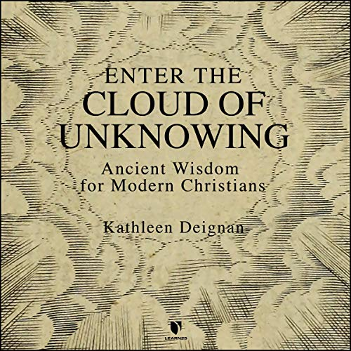 Enter the Cloud of Unknowing: Ancient Wisdom for Modern Christians copertina