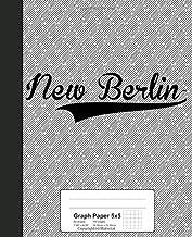 Graph Paper 5x5: NEW BERLIN Notebook (Weezag Graph Paper 5x5 Notebook)