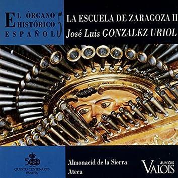 El Órgano Histórico Español, Vol. 5 (La Escuela de Zaragoza II)