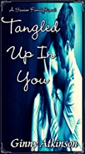 Tangled Up In You (A Savioe Family Novel Book 1)