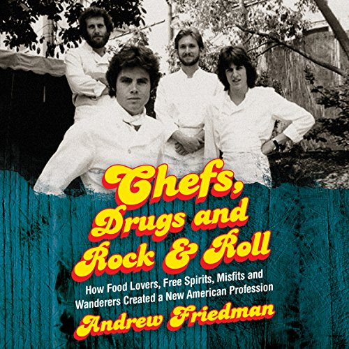 Page de couverture de Chefs, Drugs and Rock & Roll