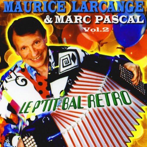 Maurice Larcange & Marc Pascal