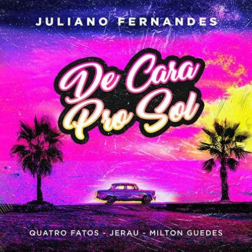 Juliano Fernandes feat. Quatro Fatos, Milton Guedes & Jerau