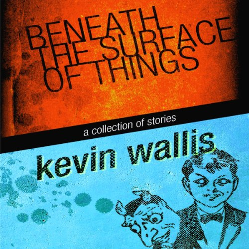 Beneath the Surface of Things audiobook cover art