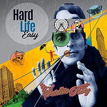 Hard Life Easy