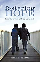Fostering Hope: Living the Dream with My Name on It