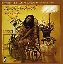 bettye crutcher long as you love me