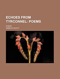 Echoes from Tyrconnel; Poems. Poems