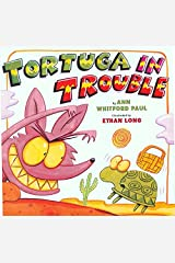Tortuga in Trouble Hardcover