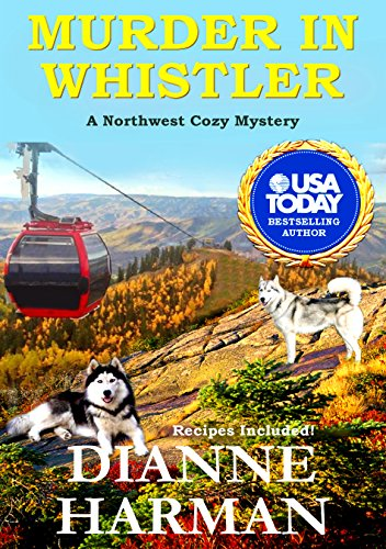 Murder in Whistler: A Northwest Cozy Mystery (Northwest Cozy Mystery Series Book 2)