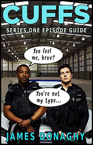 Cuffs BBC Series One Episode Guide (English Edition)