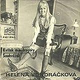 Helena Vondrácková - Kvítek Mandragory / Souhvezdí - Supraphon - 0 43 1316