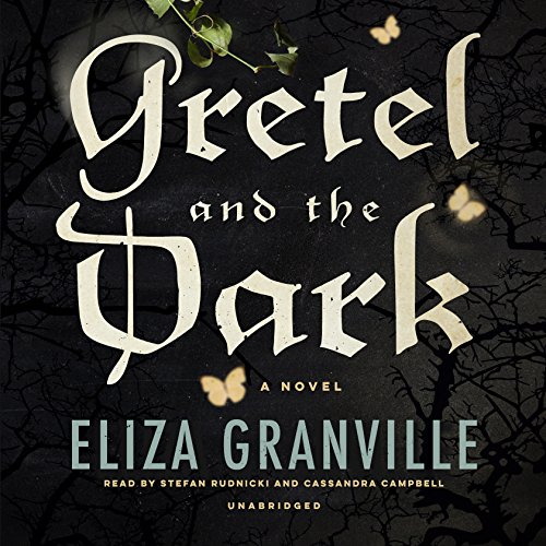 Gretel and the Dark audiobook cover art