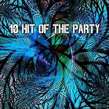 10 Hit of the Party