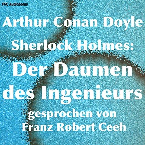Sherlock Holmes: Der Daumen des Ingenieurs Titelbild