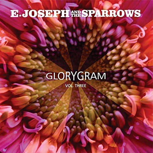 E.Joseph & The Sparrows
