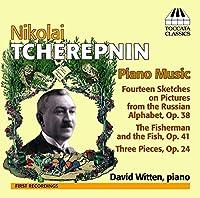 ニコライ・チェレプニン:ピアノ作品集