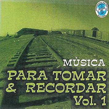 Música Para Tomar y Recordar Vol.1