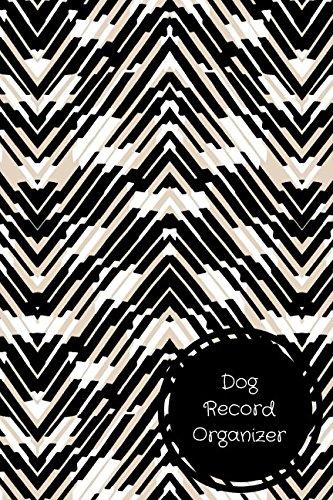 Dog Record Organizer: Pet Log Book