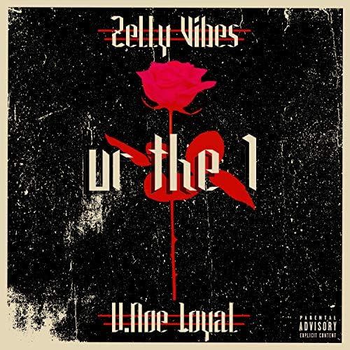 U.NOE & Zelly Vibes