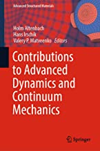 Contributions to Advanced Dynamics and Continuum Mechanics (Advanced Structured Materials Book 114)