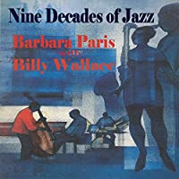 Nine Decades Of Jazz (Feat. Billy Wallace)