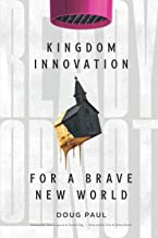 Ready or Not: Kingdom Innovation for a Brave New World PDF