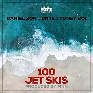 100 Jet Skis (feat. Dnte & Toney Boi)