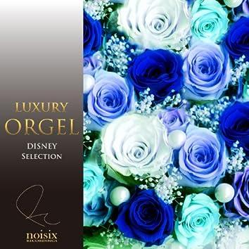 Luxury Orgel Disney Selection Vol. 3