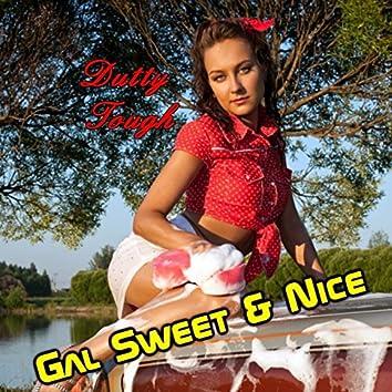Gal Sweet & Nice - Single