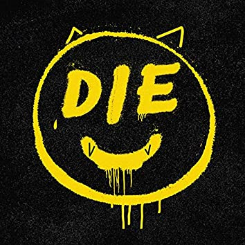 Die Young!