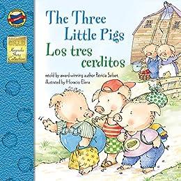 The Three Little Pigs | Los Tres Cerditos (Keepsake Stories, Bilingual) by [Patricia Seibert]