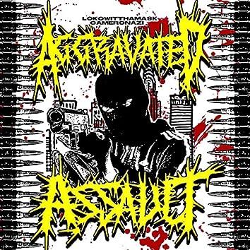 AGGRAVATED ASSAULT (feat. Cameron Azi)